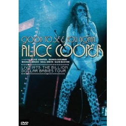 Alice Cooper - Good To See You Again - Live 1973 - Billion Dollar Babies Tour -DVD