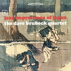 Dave Brubeck Quartet - Jazz Impressions Of Japan - CD