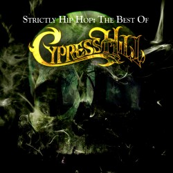 Cypress Hill - Strictly Hip Hop - The Best Of Cypress Hill - 2 CD