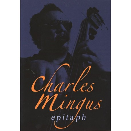 Charles Mingus - Epitaph -DVD