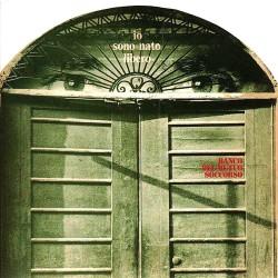 Banco del Mutuo Soccorso - Io Sono Nato Libero - CD