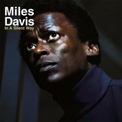 Miles Davis - In A Silent Way (50th Anniversary) - Vinyl LP