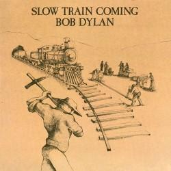 Bob Dylan - Slow Train Coming - Vinyl LP