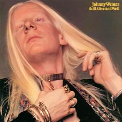 Johnny Winter - Still Alive And Well - 180g HQ Vinyl LP