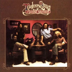 Doobie Brothers - Toulouse Street - CD