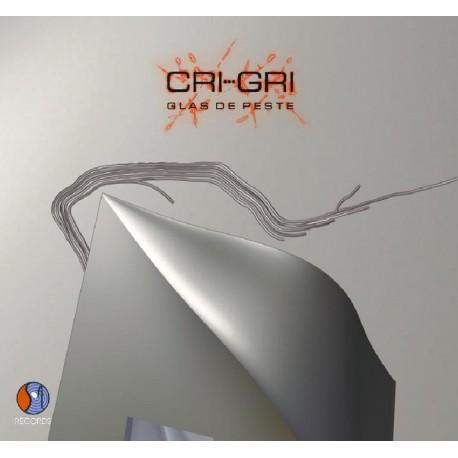 CRI-GRI - Glas de Peste - CD