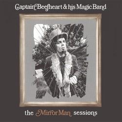 Captain Beefheart & His Magic Band - The Mirror Man Sessions - CD