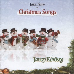 Jancy Korossy - Jazz Piano on Christmas Songs - CD