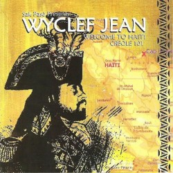 Wyclef Jean - Welcome To Haiti Creole 101 - CD