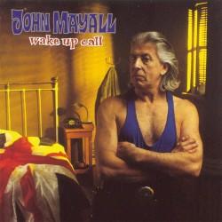 John Mayall - Wake Up Call - CD