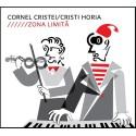 Cornel Cristei, Cristi Horia - Zona limita - CD Digipack