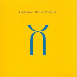 King Crimson - Three Of A Perfect Pair - CD-HDCD