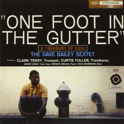 Dave Bailey - One Foot In The Gutter - CD