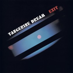 Tangerine Dream - Exit - (Remaster 2020) CD