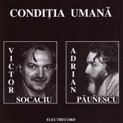 Victor Socaciu / Adrian Paunescu - Conditia umana - CD