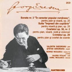 """George Enescu - Sonata nr.3 """"În caracter popular românesc"""" / Suita """"Impresii din copilărie"""" - 2 CD"""