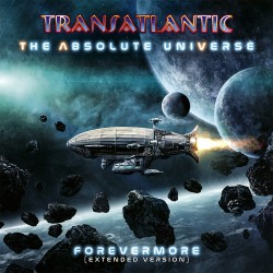 Transatlantic - The Absolute Universe: Forevermore - Special Edition 2 CD Digipak