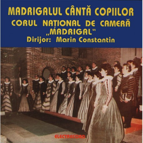 Madrigal - Madrigalul canta copiilor - CD