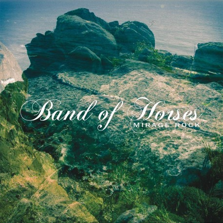 Band of Horses - Mirage Rock - Vinyl LP