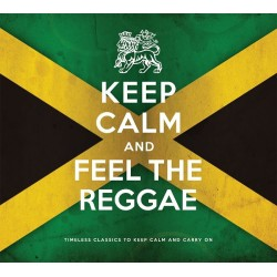 Various Artists - Keep Calm And Feel The Reggae - CD Digipack