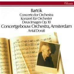 Bela Bartok - Antal Dorati - Concerto For Orchestra / Deux Images - CD
