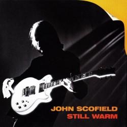 John Scofield - Still Warm - CD