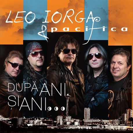 Leo Iorga & Pacifica - După ani şi ani … CD