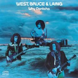 West, Bruce & Laing - Why Dontcha - CD
