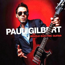 Paul Gilbert - Behold Electric Guitar - Vinyl 2 LP