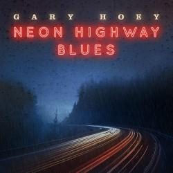 Gary Hoey - Neon Highway Blues- CD Digipack