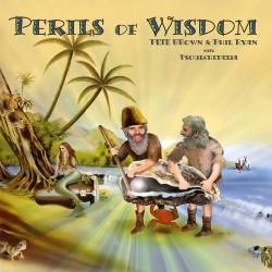 Pete Brown & Phil Ryan - Perils Of Wisdom - CD Digipack