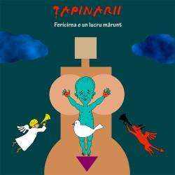 Ţapinarii - Fericirea e un lucru mărunt - 180g Hq Vinyl LP
