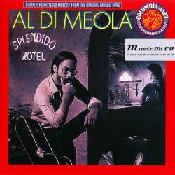 Al Di Meola - Splendido Hotel - CD