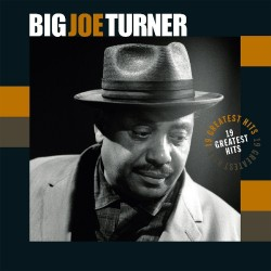 Big Joe Turner - 19 Greatest Hits - Vinyl LP
