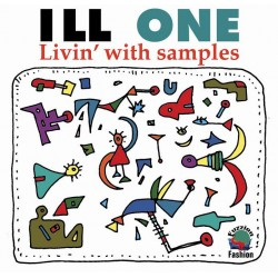ILL ONE - Livin' With Samples - CD Vinyl Replica