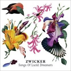 Zwicker - Songs of Lucid Dreams - CD digipack