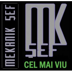 Mekanik Sef - Cel Mai Viu - CD Vinyl Replica