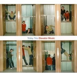 Truby Trio - Elevator Music - CD digipack