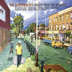 Underwolves - Under Your Sky (Remixes) - CD digipack