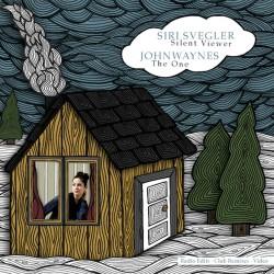 Siri Svegler / Johnwaynes - Silent Viewer / The One - CD EP