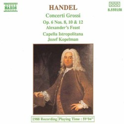 George Frideric Handel - Concerti Grossi Op. 6, Nos. 8, 10 and 12 - CD