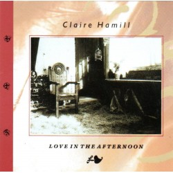 Claire Hamill - Love In the Afternoon + 2 Bonustracks - CD