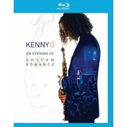 Kenny G. - An Evening Of Rhythm & Romance - Blu-ray