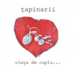 Tapinarii - Viata de cuplu… - CD Vinyl Replica