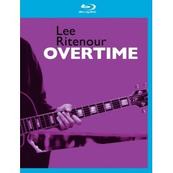 Lee Ritenour - Overtime - Blu-ray