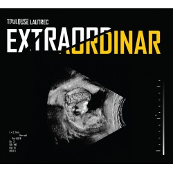 Toulouse Lautrec - Extraordinar - CD Digipack