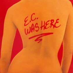 Eric Clapton - E.C. Was Here - CD