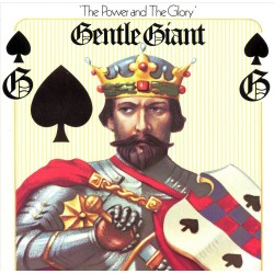 Gentle Giant - Power & The Glory - CD digipack