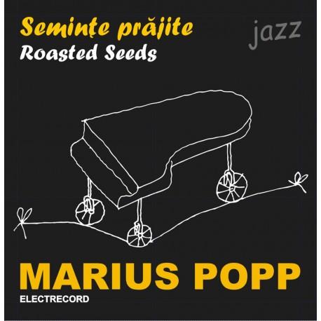 Marius Popp - Seminte prajite - CD