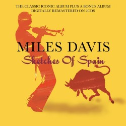 Miles Davis - Sketches Of Spain + Bonus album - 2CD